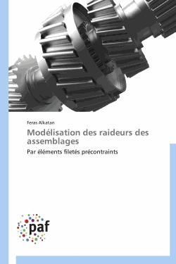 Modélisation des raideurs des assemblages - presses académiques francophones - 9783838172040 -