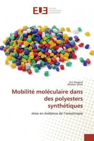 Mobilité moléculaire dans des polyesters synthétiques - universitaires europeennes - 9783841611246 -