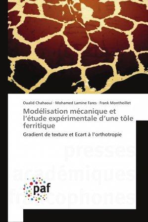 Modélisation mécanique et l'étude expérimentale d'une tôle ferritique - presses académiques francophones - 9783841622853