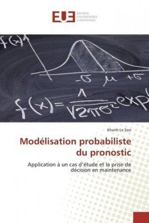Modélisation probabiliste du pronostic - universitaires europeennes - 9783841729132 -