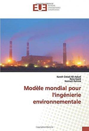 Modèle mondial pour l'ingénierie environnementale - editions universitaires europeennes - 9786139558087 -