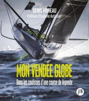 Mon Vendée Globe - François Bourin - 9791025205044 -
