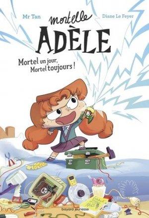 MORTELLE ADELE  -  MORTEL UN JOUR, MORTEL TOUJOURS !     - tourbillon - 9791027608621 -