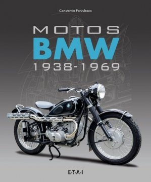 Motos BMW 1938-1969 - etai - editions techniques pour l'automobile et l'industrie - 9791028300135 -
