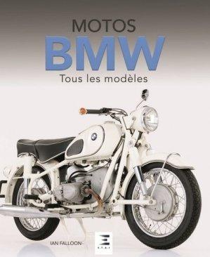 Motos BMW, tous les modèles - etai - editions techniques pour l'automobile et l'industrie - 9791028301576 -
