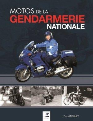 Motos de la gendarmerie nationales - etai - editions techniques pour l'automobile et l'industrie - 9791028301699 -