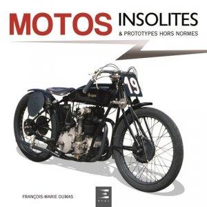 Motos insolites - etai - editions techniques pour l'automobile et l'industrie - 9791028303617 -