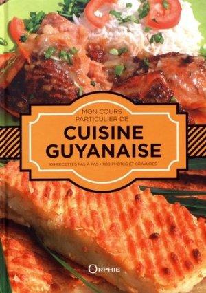 Mon cours particulier de cuisine guyanaise - Orphie - 9791029800122 -