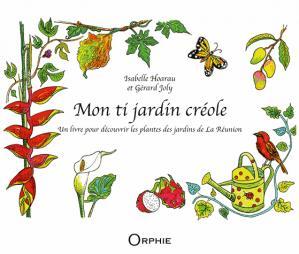 Mon ti jardin créole - orphie - 9791029801501 -
