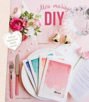 Mon mariage DIY - massin / marie claire (éditions) - 9791032303764 -