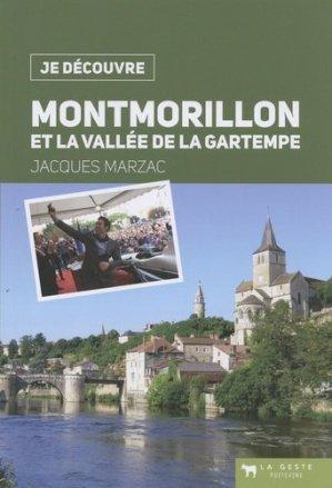 Montmorillon et la vallée de la Gartempe - geste - 9791035300173 -