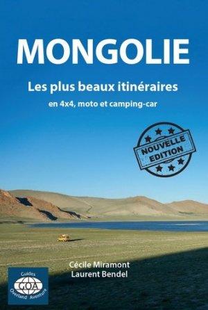 Mongolie : les plus beaux itinéraires en 4x4, moto et camping-car - Laurent Bendel - 9791092373042 -