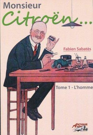 Monsieur Citroën - Tome 1, L'homme - frederic douin - 9791096322060 -
