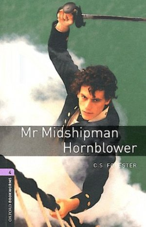 Mr Midshipman Hornblower - oxford - 9780194791809 -
