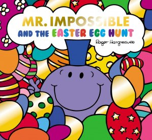 Mr. Impossible And The Easter Egg Hunt - egmont - 9781405297400 -