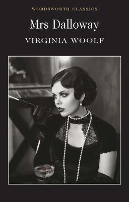 Mrs. Dalloway -  wordsworth editions ltd - 9781853261916 -