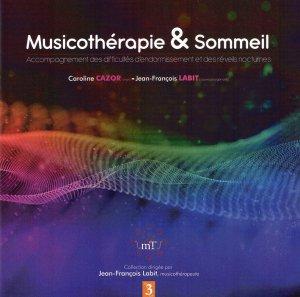 Musicothérapie et Sommeil - jean-francois labit - 2225819267255 -
