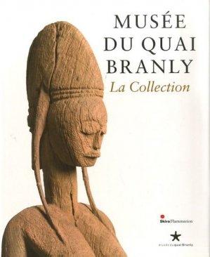 Musée du Quai Branly. La Collection - Flammarion - 9782081208766 -