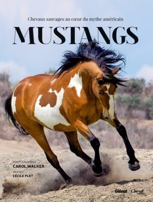 Mustangs - glénat / cheval magazine - 9782344004029 -