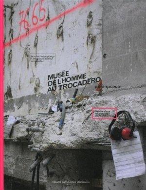 Musée de l'Homme au Trocadéro, palimpseste. Histoire d'une renaissance, Edition bilingue français-anglais - Archibooks - 9782357333840 -