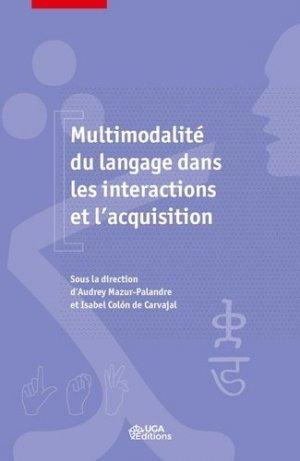 Multimodalité du langage dans les intéractions et l'acquisition - uga - 9782377470921 -