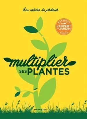 Multiplier ses plantes - marabout - 9782501120203 -