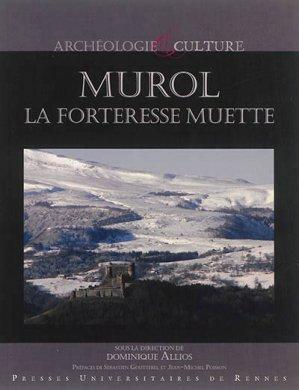Murol, la forteresse muette - presses universitaires de rennes - 9782753540798 -