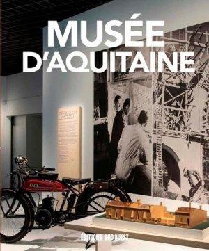 Musée d'Aquitaine, le guide - sud ouest - 9782817707105 -