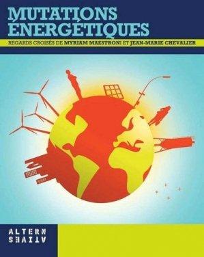 Mutations énergétiques - Editions Alternatives - 9782862276533 -