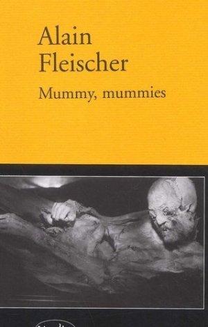 Mummy, Mummies - Editions Verdier - 9782864323686 -