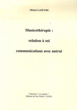 Musicothérapie : relation à soi / communications avec autrui - du non verbal - 9782906274709 -