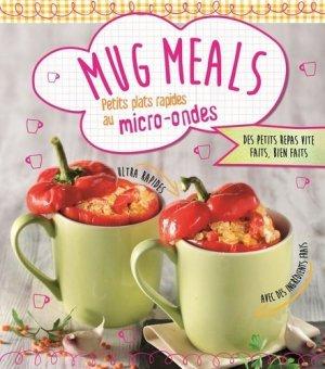 Mug Meals. Petits plats rapides au micro-ondes - NGV - 9783625008545 -