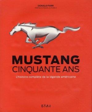 Mustang, cinquante ans - etai - editions techniques pour l'automobile et l'industrie - 9791028300166 -