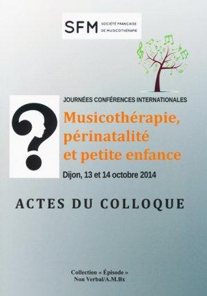 Musicothérapie, périnalité et petite enfance - du non verbal - 9791093532189