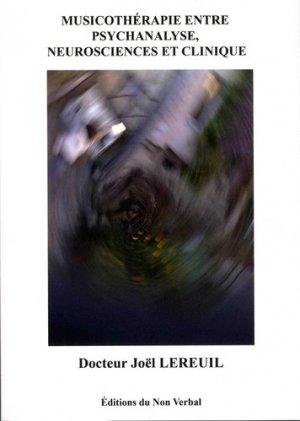 Musicothérapie entre psychanalyse, neurosciences et clinique - du non verbal - 9791093532240 - majbook ème édition, majbook 1ère édition, livre ecn major, livre ecn, fiche ecn