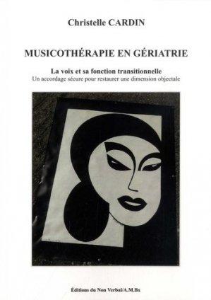 Musicothérapie en Institution Gériatrique - du non verbal - 9791093532455 -