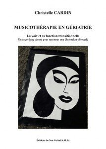 Musicothérapie en gériatrie - du non verbal - 9791093532462 -