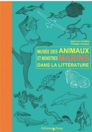 Musée des Animaux et de Monstres Marins dans la littérature - zeraq - 9791093860404 -