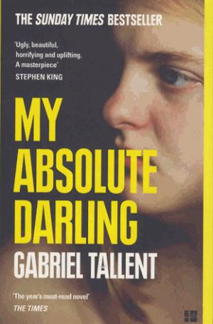 MY ABSOLUTE DARLING - FOURTH ESTATE - 9780008185244 -