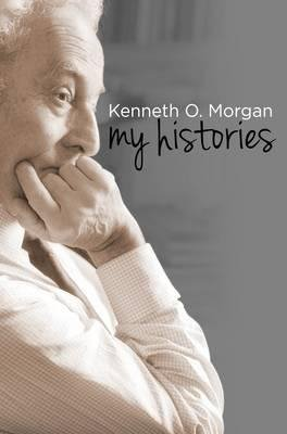 MY HISTORIES  - UNIVERSITY OF WALES PRESS - 9781783163236 -