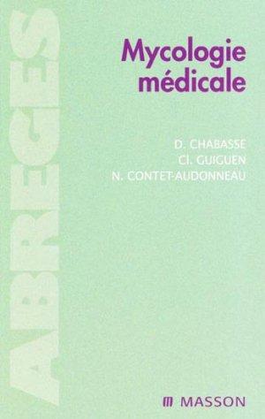 Mycologie médicale - elsevier / masson - 9782225829123 -