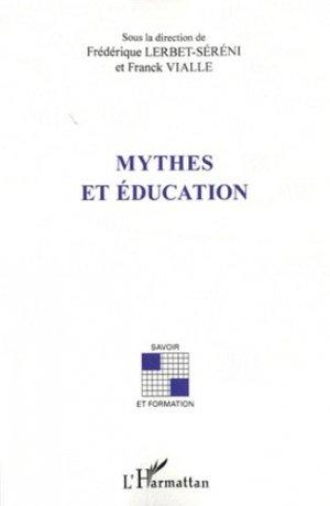 Mythes et éducation - l'harmattan - 9782296967359 -