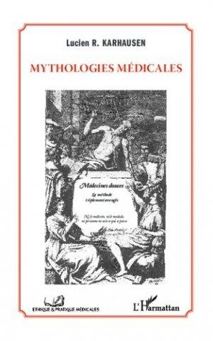 Mythologies médicales - l'harmattan - 9782343030845 -