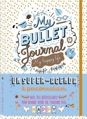 My Bullet journal. My happy life, Edition 2020-2021 - 365 - 9782377616176 -