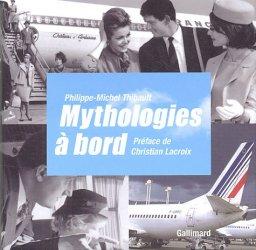 Mythologies à bord - gallimard editions - 9782742414888 -