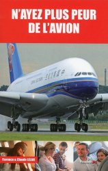 N'ayez plus peur de l'avion - jpo - jean-pierre otelli editions - 9782373010497 -