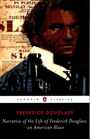 NARRATIVE OF FREDERICK DOUGLASS  - penguin - 9780143107309 -