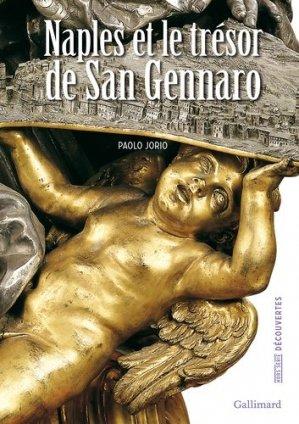 Naples et le trésor de San Gennaro - gallimard editions - 9782070144693 -