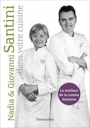 Nadia et Giovanni Santini dans votre cuisine - Flammarion - 9782081281936 -
