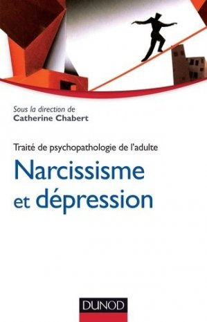 Narcissisme et dépression - dunod - 9782100594047 -
